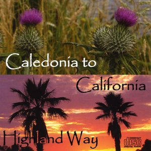Image for 'Caledonia to California'