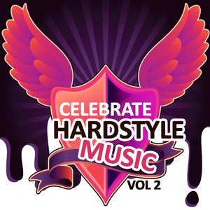 Image for 'Celebrate Hardstyle Music, Vol. 2 (Feel the Hardcore Jumpstyle Vibes)'
