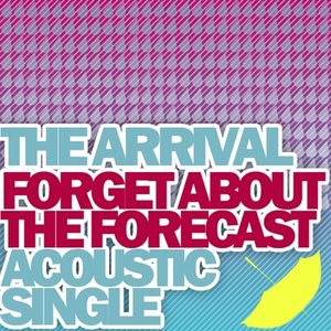 Immagine per 'Forget About the Forecast (Acoustic Version) - Single'