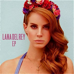 Image for 'Lana Del Rey EP'