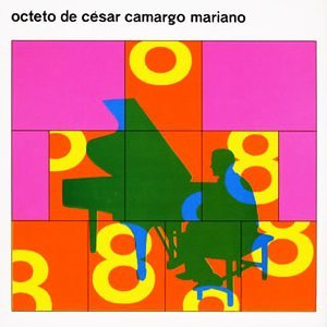 Image pour 'Octeto De César Camargo Mariano'
