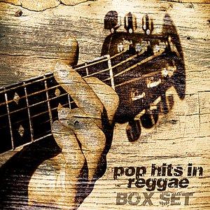 Image for 'Pop Hits In Reggae Boxset Platinum Edition'