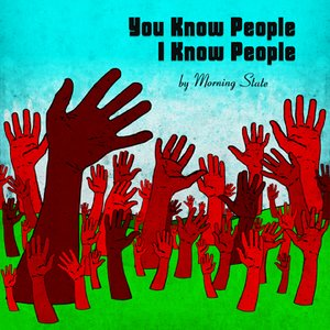 Image for 'You Know People I Know People'