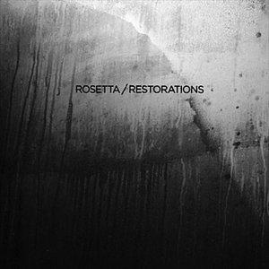 Image for 'Rosetta / Restorations'