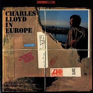 Image for 'Charles Lloyd In Europe'