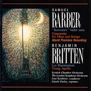 Image for 'Samuel Barber: Canzonetta /Benjamin Britten: Les Illuminations / Young Apollo'