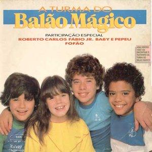 Image for 'A Turma do Balão Mágico (1984)'