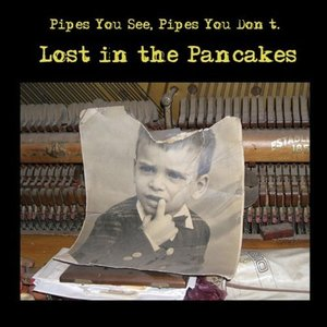 Image for 'Lost In The Pancakes'