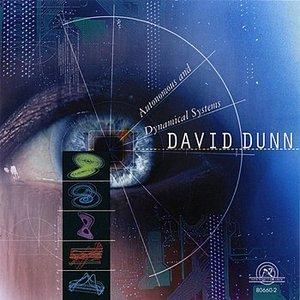 Immagine per 'David Dunn: Autonomous and Dynamical Systems'