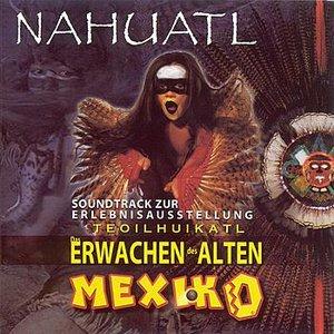Image for 'Erwachen Des Alten Mexiko'