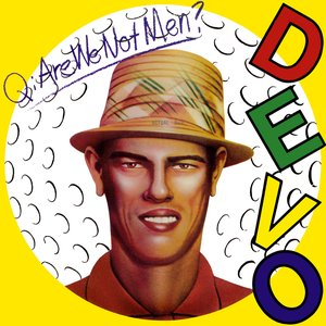 Image for 'Q: Are We Not Men? A: We Are Devo!'