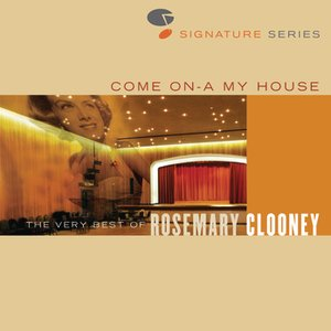 Bild für 'Come On A My House - The Very Best Of Rosemary Clooney - Jazz Signature Series'