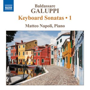 Image for 'Galuppi: Keyboard Sonatas, Vol. 1'