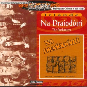 Image for 'Na Draiodoiri (Traditional Breton Music / Celtic Music from Brittany / Keltia Musique)'