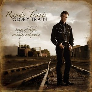 Image for 'Glory Train, Songs of Faith, Worship & Praise'