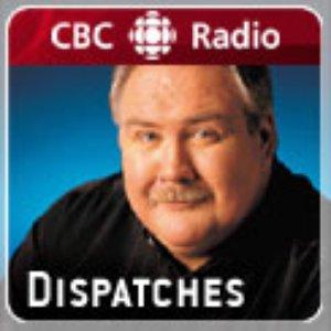 Image for 'CBC Radio: Dispatches'