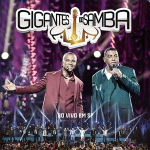 Image for 'Gigantes do Samba (Ao Vivo)'