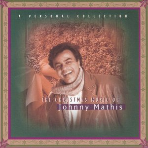 Image for 'Christmas Music of Johnny Mathis: A Personal Collection'
