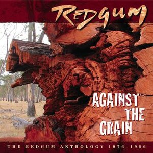 Image pour 'Against The Grain ? The Redgum Anthology 1976-1986'
