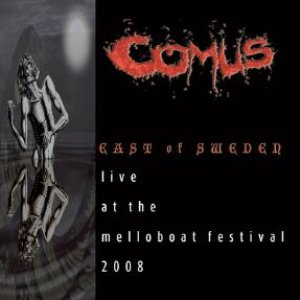 Image for 'East of Sweden: Live at the Melloboat Festival 2008'