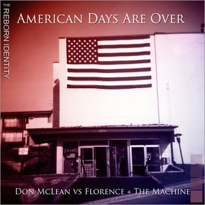 Image for 'American Days Are Over'