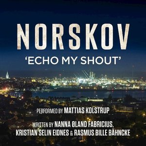 Image for 'Norskov - Echo My Shout'