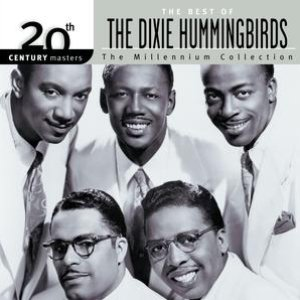Image for '20th Century Masters: The Millennium Collection: Best of The Dixie Hummingbirds'