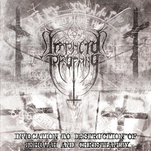 Image for 'Invocation to Destruction of Jehovah and Christianity'