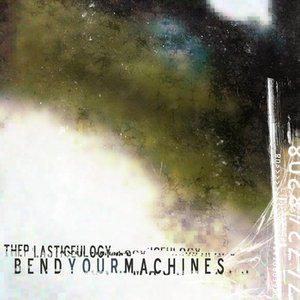 Image for 'Bend Your Machines'