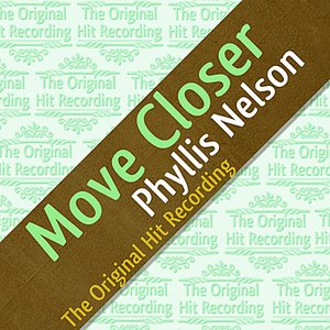 Image for 'The Original Hit Recording - Move Closer'