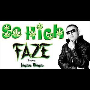 Image for 'So High (feat. Jayzon Blayze)'