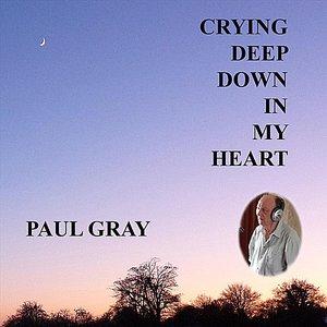 Imagem de 'Crying Deep Down In My Heart - Single'