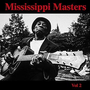 Image for 'Mississippi Masters - Vol. 2'
