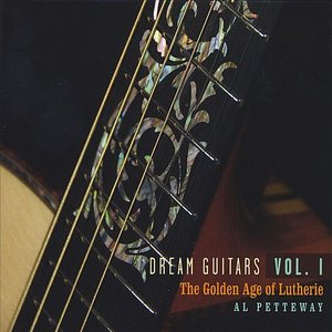 Image for 'Dream Guitars Vol. I - The Golden Age of Lutherie'
