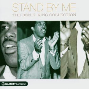 Image for 'Stand by Me: The Ben E. King Collection'