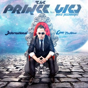 Image for 'The Prince Vic J Feat Mike Moonnight (International Love The Album)'