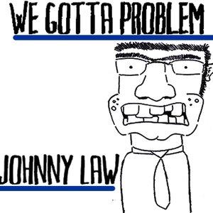 Image for 'We Gotta Problem'