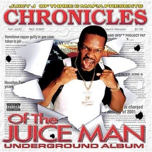 Image for 'Chronicles of the Juice Man: Underground Album'