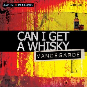 Image for 'Can I Get A Whisky'