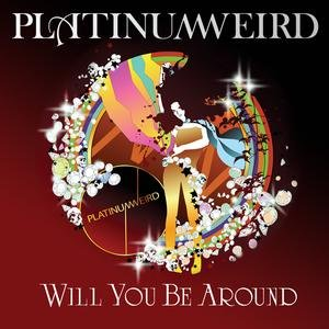 Image for 'Will You Be Around'