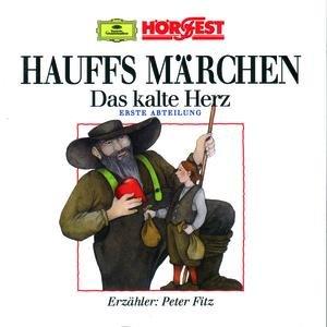 Image for 'Hauffs Märchen: Das kalte Herz - Erste Abteilung (gelesen von Peter Fitz)'