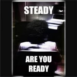 Image for 'Steady Are You Ready'