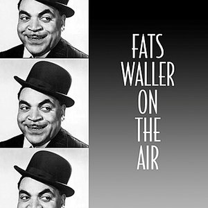 Image for 'Fats Waller On The Air'