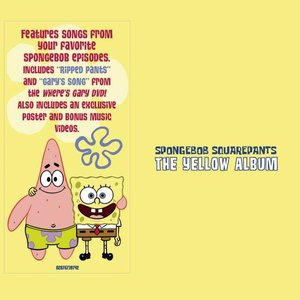 Image for 'Spongebob Squarepants - The Yellow Album'