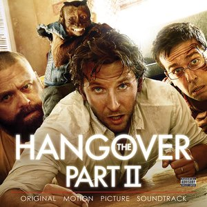 Image for 'The Hangover Part II: Original Motion Picture Soundtrack'