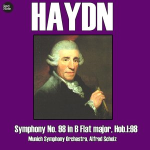Image for 'Haydn: Symphony No. 98 in B Flat major, Hob.I:98'