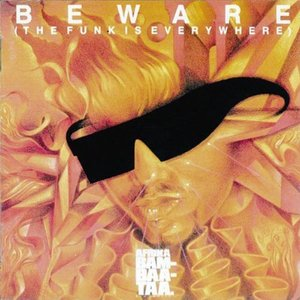 Image for 'Beware (The Funk Is Everywhere)'