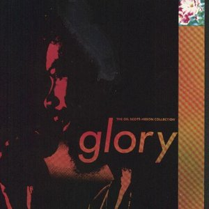 Image for 'Glory: The Gil Scott-Heron Collection (disc 1)'