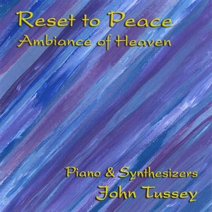 Image for 'Reset to Peace - Ambiance of Heaven'