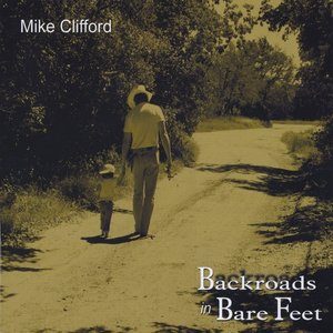 Image for 'Backroads In Bare Feet'